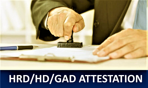 HRD Attestation, GAD Attestation, Home Department Attestation